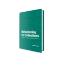 Adam Wathan – Refactoring to Collections