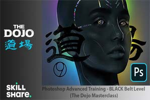 Skillshare – Photoshop Advanced Training – BLACK Belt Level (The Dojo Masterclass)