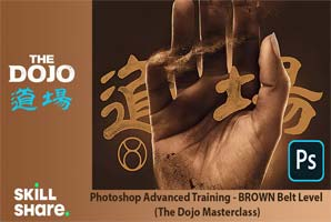 Skillshare – Photoshop Advanced Training – BROWN Belt Level (The Dojo Masterclass)