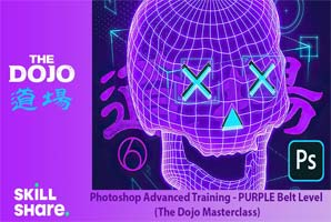 Skillshare – Photoshop Advanced Training – PURPLE Belt Level (The Dojo Masterclass)