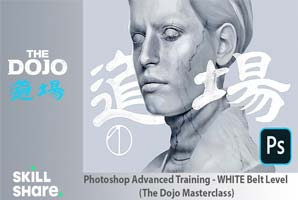 Skillshare – Photoshop Advanced Training – WHITE Belt Level (The Dojo Masterclass)