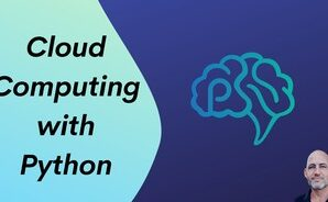 O'REILLY | Cloud Computing with Python Video Course